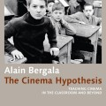 The Cinema Hypothesis von Alain Bergala